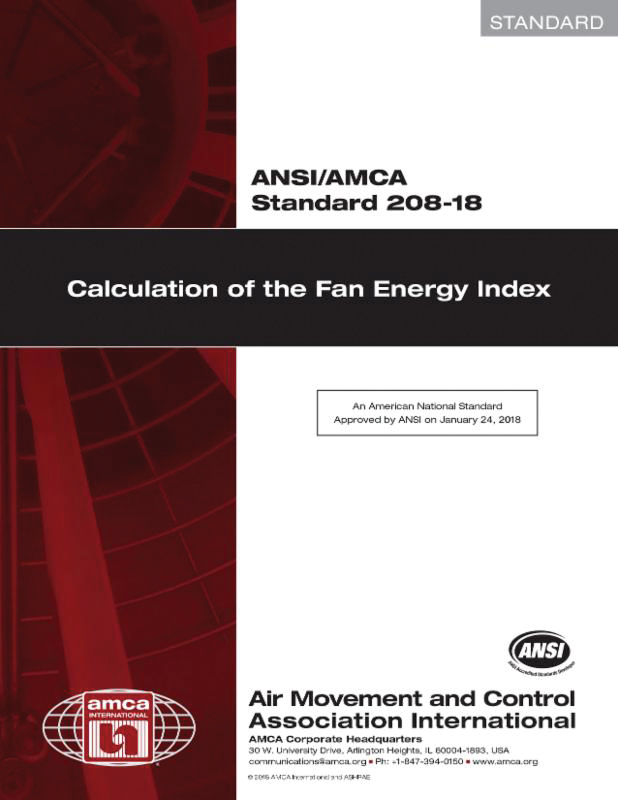 Fan Energy Index (FEI) Coming to 2019 Edition of ASHRAE/IES 90 1
